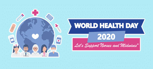 World Health Day 2020: Let's Support Nurse and Midwife