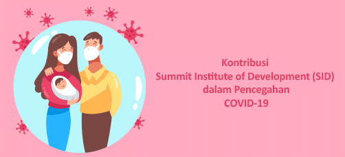 Kontribusi Summit Institute of Development (SID) dalam Pencegahan COVID-19